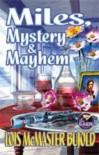 Miles, Mystery & Mayhem (Vorkosigan Omnibus, #3) - Lois McMaster Bujold