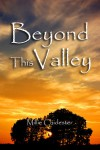 Beyond This Valley - Millie Chidester