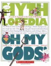 Oh My Gods!: A Look-it-Up Guide to the Gods of Mythology (Mythlopedia) - Megan E. Bryant