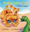 Hurayrah the Cat: The Snake Catcher - Farah Morley, Alexandra Nyerges