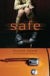 Safe - Susan Shaw
