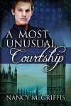 A Most Unusual Courtship (The Mage and the Leathersmith) - Nancy M. Griffis