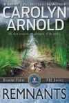 Remnants - Carolyn Arnold