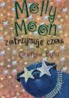Molly Moon zatrzymuje czas - Georgia Byng