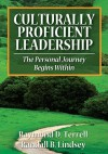 Culturally Proficient Leadership: The Personal Journey Begins Within - Raymond D. Terrell, Randall B. Lindsey