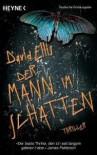 Der Mann Im Schatten Thriller - David B. Ellis, Alexander Wagner