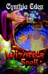 The Wizard's Spell - Cynthia Eden