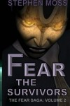 Fear the Survivors - Stephen Moss