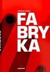 Fabryka - Nicolas Presl