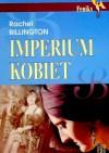 Imperium kobiet - Rachel Billington