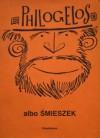 Philogelos albo Śmieszek. Z facecji Hieroklesa i Philagriosa - autor nieznany