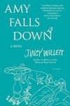Amy Falls Down: A Novel - Jincy Willett