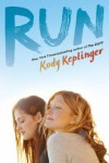 Run - Kody Keplinger