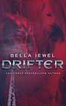 Drifter - Bella Jewel