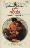 Sweet Captivity - Kate Proctor