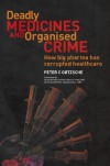 Deadly Medicines and Organised Crime - Peter Gotzsche