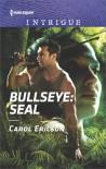 Bullseye: SEAL (Red, White and Built) - Carol Ericson