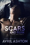 Scars and Ruin (Loose Ends Book 2) - Avril Ashton