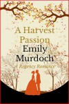 A Harvest Passion - Emily Murdoch