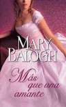 Más que una amante (Amantes #1) - Mary Balogh