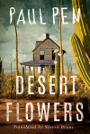 Desert Flowers - Paul Pen, Simon Bruni