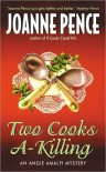 Two Cooks A-Killing - Joanne Pence