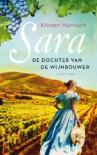 Sara: de dochter van de wijnbouwer - Kristen Harnisch, Mariella Duindam