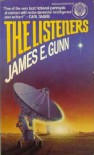 The Listeners - James E Gunn