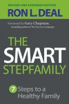 The Smart Stepfamily: Seven Steps to a Healthy Family - Ron L Deal, Gary Chapman