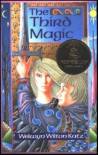 The Third Magic - Wilton Welwyn Katz