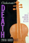 Orchestrated Death A Mystery Introducing Inspector Bill Slider - Cynthia Harrod-Eagles