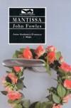 Mantissa - John Fowles