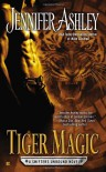 Tiger Magic (Shifters Unbound) -  Jennifer Ashley