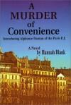A Murder of Convenience - Hannah I. Blank