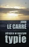 Zdrajca w naszym typie - John Le Carré