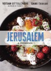 Jerusalem: A Cookbook - Yotam Ottolenghi, Sami Tamimi