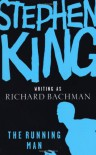 The Running Man - Richard Bachman, Stephen King