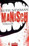 Manisch - Ruth Newman, Susanne Engelhardt