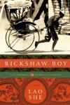 Rickshaw Boy: A Novel - She Lao