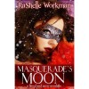 Masquerade's Moon (Blood and Snow, #6) - RaShelle Workman