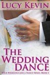 The Wedding Dance - Lucy Kevin