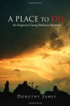 A Place to Die: An Inspector Georg Büchner Mystery - Dorothy James