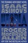 Utopia - Roger MacBride Allen