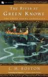 The River at Green Knowe - L.M. Boston, Peter Boston