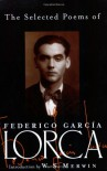 The Selected Poems - Federico García Lorca, Francisco García Lorca, Donald M. Allan