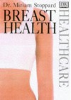 Dk Healthcare: Breast Health - Miriam Stoppard