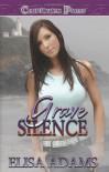 Grave Silence - Elisa Adams
