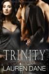 Trinity  - Lauren Dane