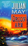 Orion Arm: The Rampart Worlds: Book 2 - Julian May
