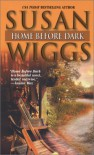 Home Before Dark - Susan Wiggs